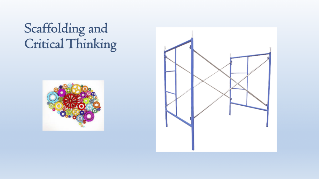 """Cover slide labeled """"Scaffolding and Critical Thinking"""" showing an image of a construction scaffold and a graphic of a brain composed of colorful gears."""
